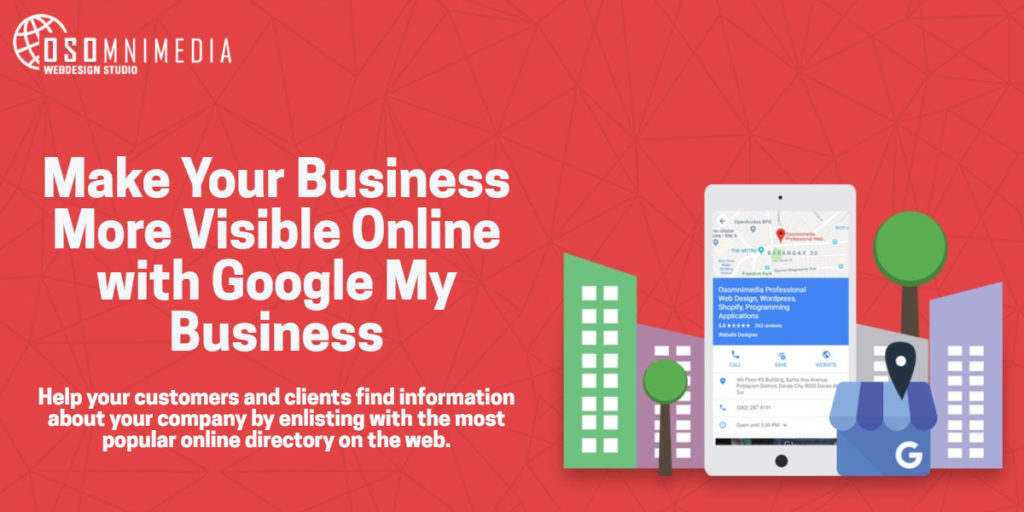 Google My Business, Google Search and Google Maps SEO Services from OSOmnimedia Design Group Davao Philippines