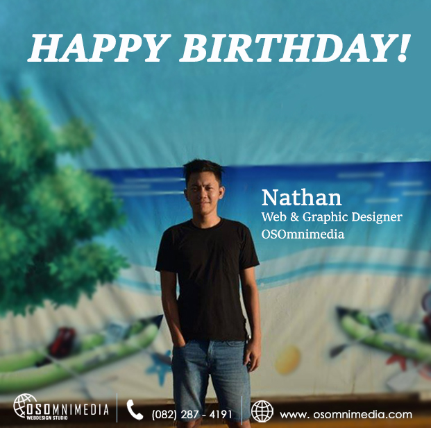 Happy Birthday to Sir Nathan, Team Leader & Lead Designer of the OSOmniMedia Web Development Team!