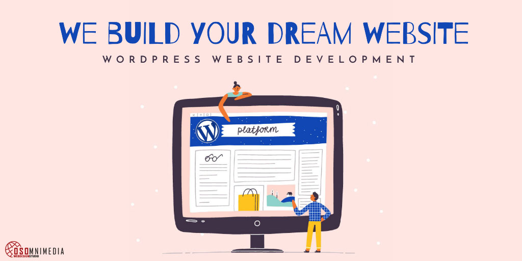 We Build Your Dream Website | OSOmniMedia Website Development Services in the Philippines