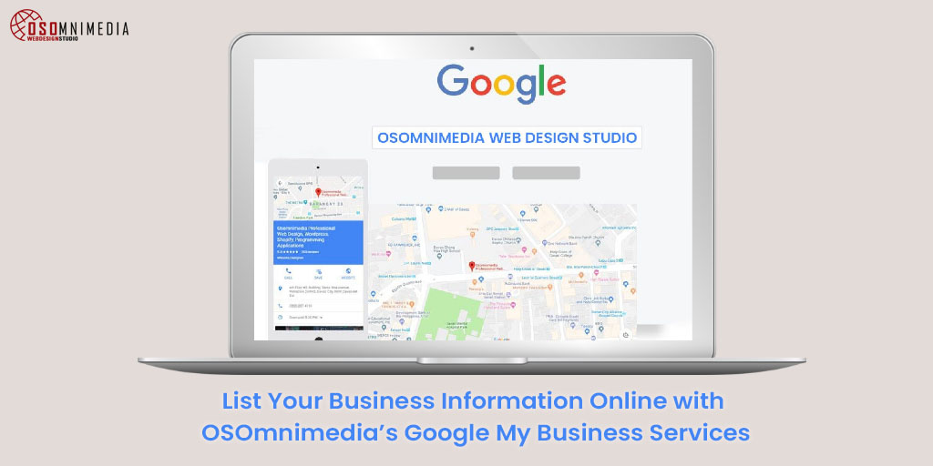 List Your Business Information Online with OSOmnimedia's Google My Business Services in the Philippines