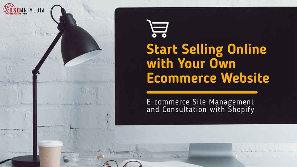 Start Selling Online with an Ecommerce Website from OSOmnimedia Web Philippines