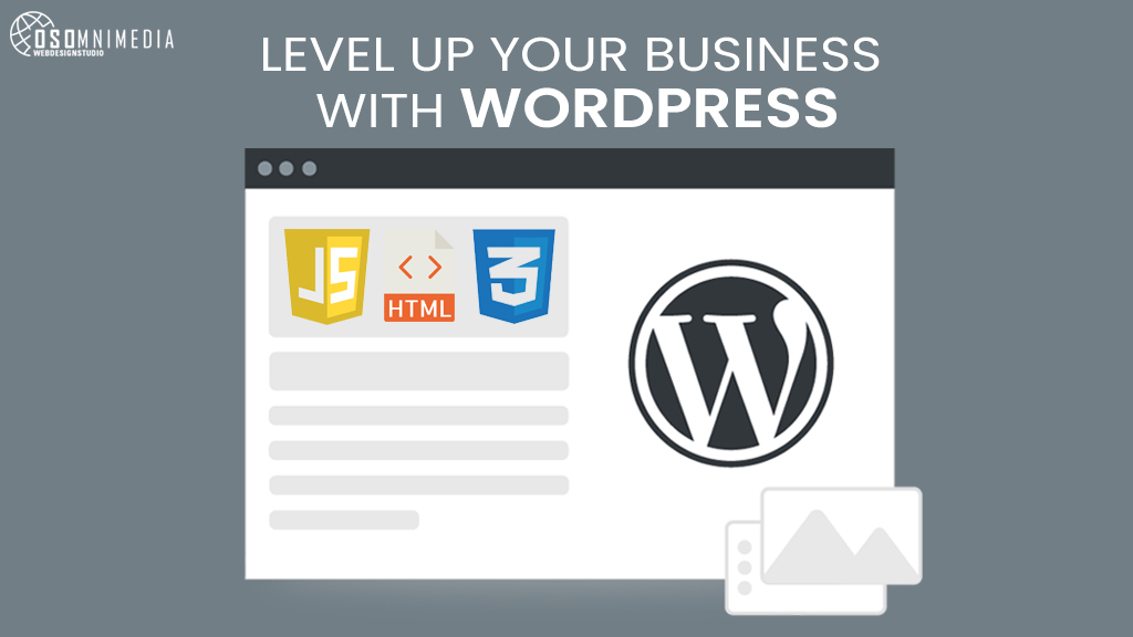 Level Up Your Business with a WordPress Website!   OSOmniMedia Web Development Services in the Philippines